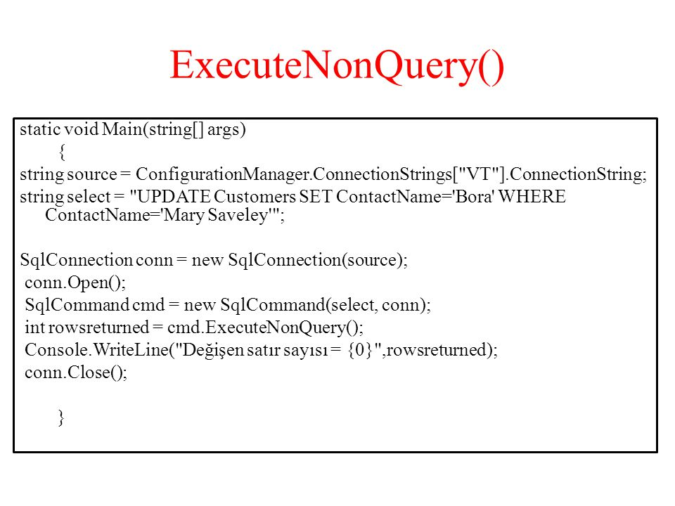 ExecuteNonQuery() static void Main(string[] args) {